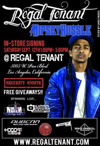 Regal Tenant x Nipsey Hussle Flyer (4x6)